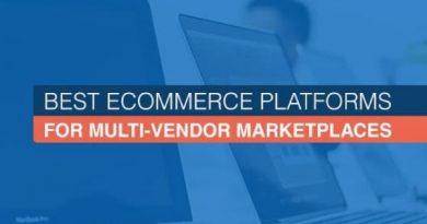 5 Best eCommerce Platforms for Multi-Vendor Marketplaces